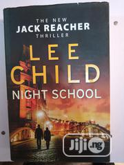 Night School By Lee Child | Books & Games for sale in Lagos State, Surulere