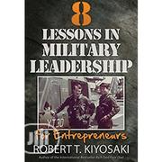 8 Lessons In Military Leadership For Enterpreneurs | Books & Games for sale in Lagos State, Surulere