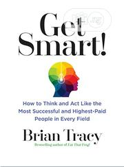 Brian Tracy GET SMART | Books & Games for sale in Lagos State, Mushin