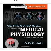 Guyton and Hall Textbook of Medical Physiology | Books & Games for sale in Lagos State, Mushin