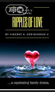 Ripples Of Love | Books & Games for sale in Abuja (FCT) State, Lugbe District