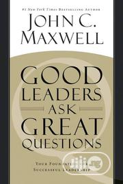 Good Leaders Ask Great Questions | Books & Games for sale in Lagos State, Ojo