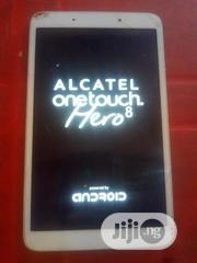 Alcatel Hero 8 16 GB White | Tablets for sale in Ondo State, Akure