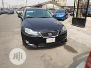 Lexus IS 2006 250 AWD Black | Cars for sale in Lagos State, Surulere