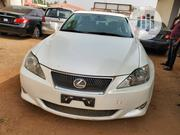 Lexus IS 2008 250 | Cars for sale in Kwara State, Ilorin West