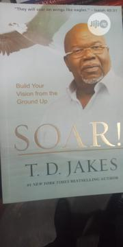 Soar By Td Jake | Books & Games for sale in Lagos State, Lagos Mainland