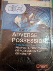 Law Of Adverse Possession With Special Emphasis Of Properties | Books & Games for sale in Lagos State, Surulere