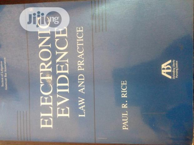 Archive: Electronics Evidence Law And Practice