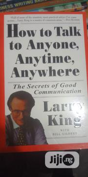 How To Talk To Any One , Anytime, Anywhere | Books & Games for sale in Lagos State, Lagos Mainland