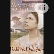 The Bishop's Daughter By Wanda E. Brunstetter | Books & Games for sale in Lagos State, Ikeja