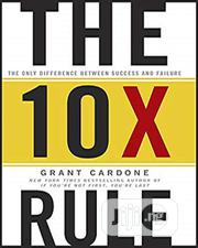 The 10X Rule By Grant Cardone | Books & Games for sale in Lagos State, Oshodi-Isolo