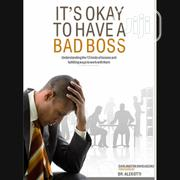 It's Okay To Have A Bad Boss By Darlington Onyeagoro | Books & Games for sale in Lagos State, Ikeja