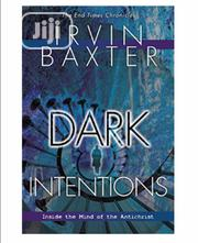 Dark Intentions By Irvin Baxter | Books & Games for sale in Lagos State, Ikeja