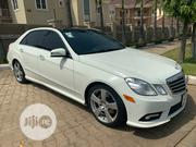 Mercedes-Benz E350 2011 White | Cars for sale in Abuja (FCT) State, Central Business District