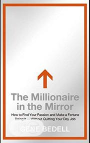 The Millionaire In The Mirror By Gene Bedell | Books & Games for sale in Lagos State, Ikeja
