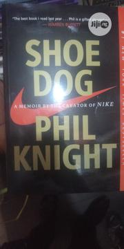 SHOE DOG The Story Of Nike | Books & Games for sale in Lagos State, Lagos Mainland