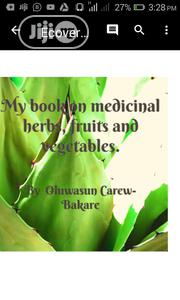 My Book on Medicinal Herbs, Fruits and Vegetables | Books & Games for sale in Lagos State