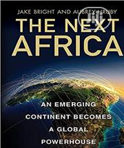 The Next Africa By Jake Bright, Aubrey Hruby | Books & Games for sale in Lagos State, Oshodi-Isolo