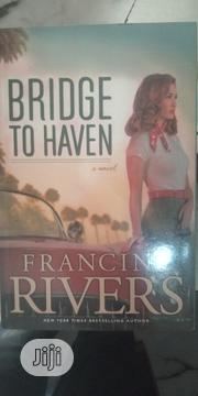 Bridge To Haven By Francine River | Books & Games for sale in Lagos State
