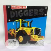 Things That Go! Diggers | Books & Games for sale in Lagos State, Yaba