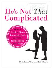 He's Not That Complicated | Books & Games for sale in Lagos State, Ibeju