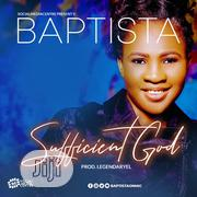 Sufficient God & Ore Bi Jesu By Baptistaonmic | CDs & DVDs for sale in Abuja (FCT) State, Asokoro
