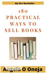 180 Practical Guide To Selling Your Books | Books & Games for sale in Lagos State, Ikorodu