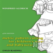 Tailornimi Metric Pattern Cutting For Children's Wear & Babywear PROD | Books & Games for sale in Lagos State, Ajah