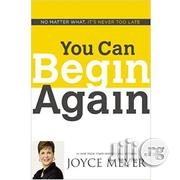 You Can Begin Again By Joyce Meye | Books & Games for sale in Lagos State, Ikeja