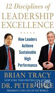 12 Disciplines Of Leadership Excellence By Brian Tracy, Peter Chee | Books & Games for sale in Lagos State, Ikeja