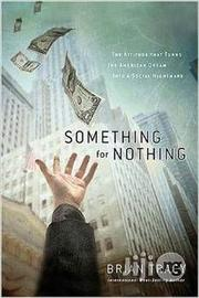Something For Nothing By Brian Tracy | Books & Games for sale in Lagos State, Ikeja