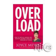 Overload By Joyce Meyer | Books & Games for sale in Lagos State, Ikeja